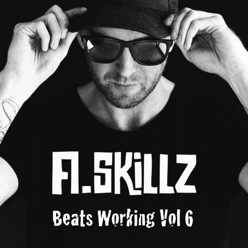 A Skillz – Beats Working Volume 6