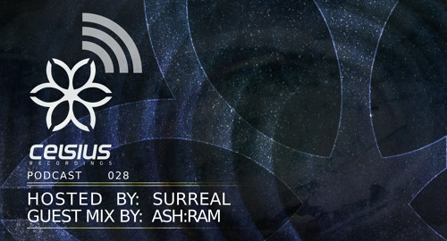 Surreal & Ash:Ram - Celsius Podcast #28 [February 2018]