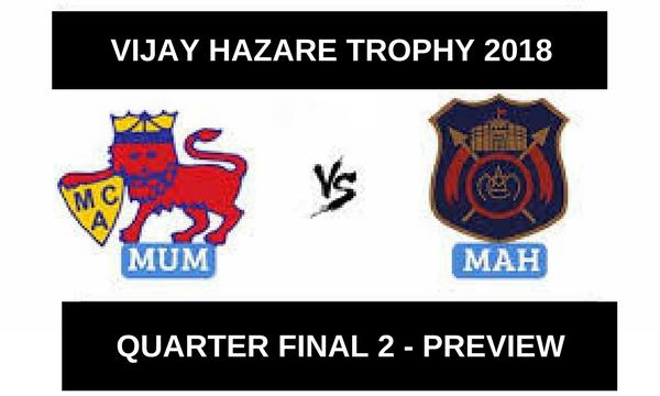 VIJAY HAZARE – 2nd QUARTER FINAL – MUMBAI VS MAHARASHTRA – FANTASY PREVIEW