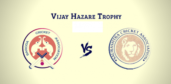 VIJAY HAZARE – 3rd QUARTER FINAL – SAURASHTRA VS BARODA – FANTASY PREVIEW
