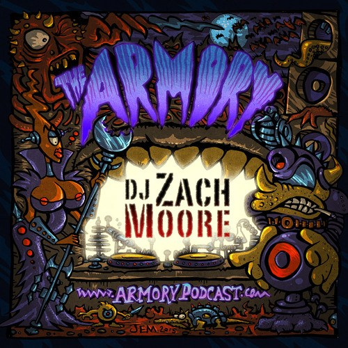 DJ Zach Moore – The Armory Podcast 185