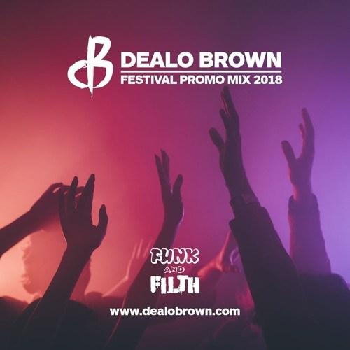 Dealo Brown – Festival Promo Mix 2018