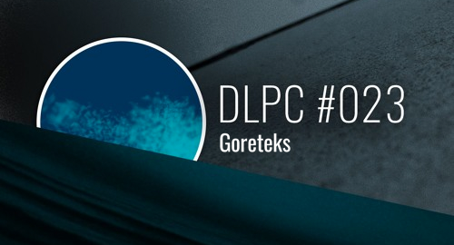 Goreteks - Dub Logic Podcast #023 [June.2018]