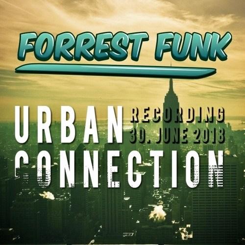 Forrest Funk – LIVE @ Urban Connection – 30.6.2018