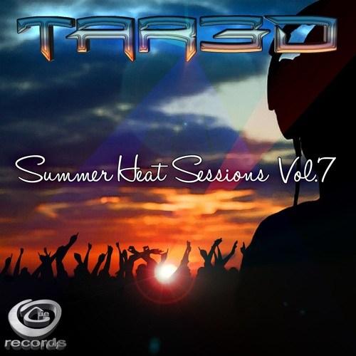 TAR3D – Summer Heat Sessions Volume 7