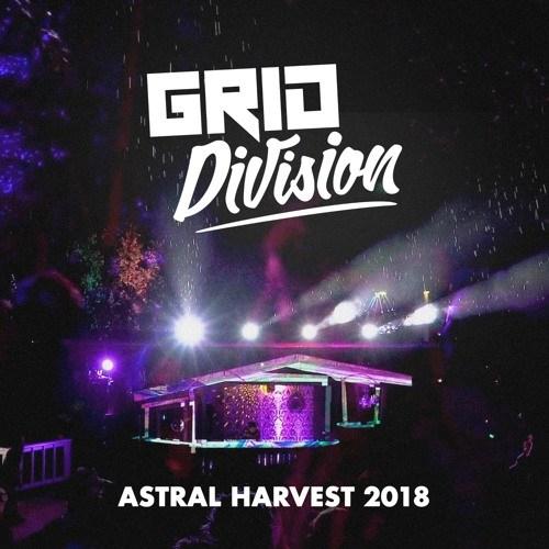 Grid Division – Astral Harvest Mix 2018