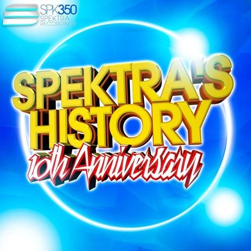 DJ Fen – Spektra's History 10th Anniversary Mix