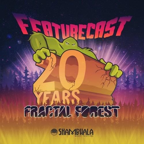 Featurecast – Shambhala Fractal Forest Mix 2018