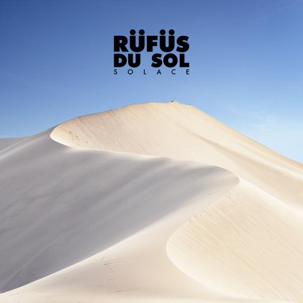 RÜFÜS DU SOL leave listeners wanting for nothing on third studio album, 'SOLACE' [Album Review]