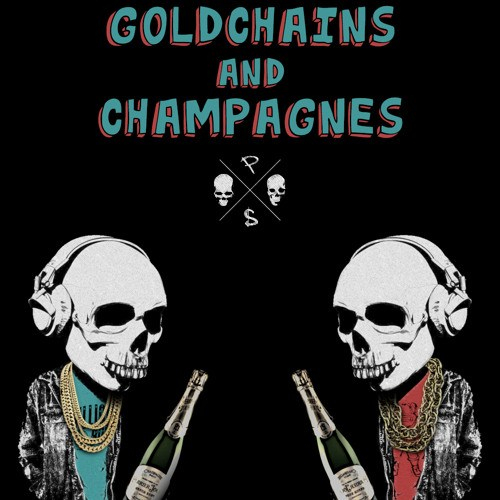 Pimp Squad – Goldchains & Champagnes