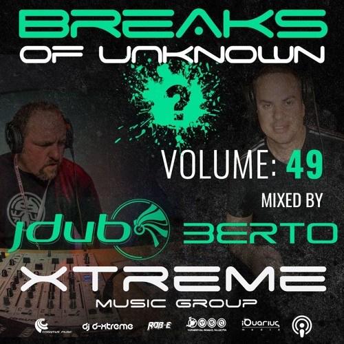 Jdub & Berto – Breaks Of Unknown Volume 49