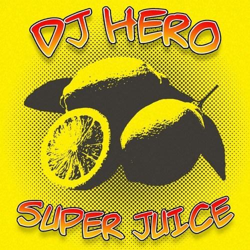 DJ Hero – Super Juice