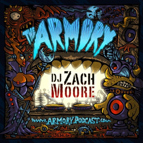 DJ Zach Moore – The Armory Podcast 201