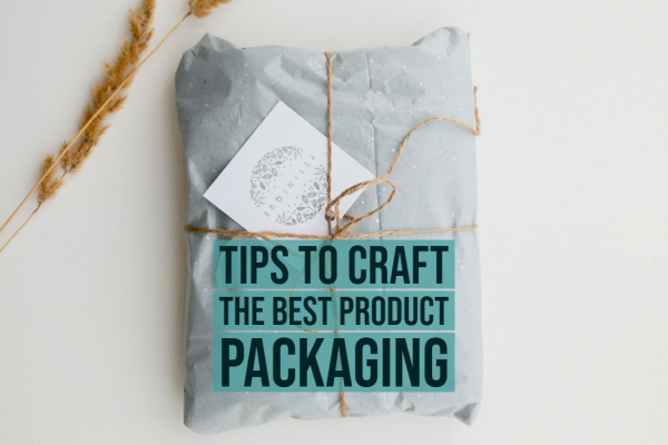Tips to craft the best Product Packaging