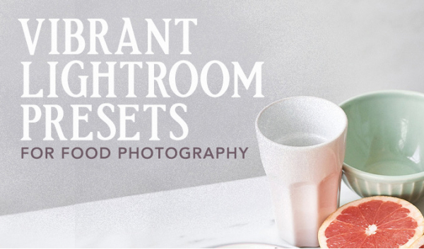 Vibrant Lightroom Presets for Food Photography