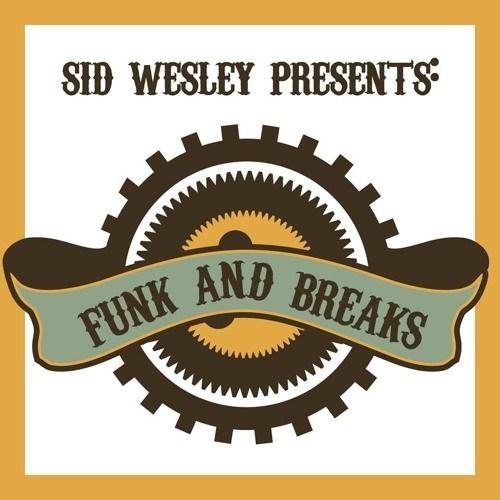 Sid Wesley – Funk N Breaks Mixtape