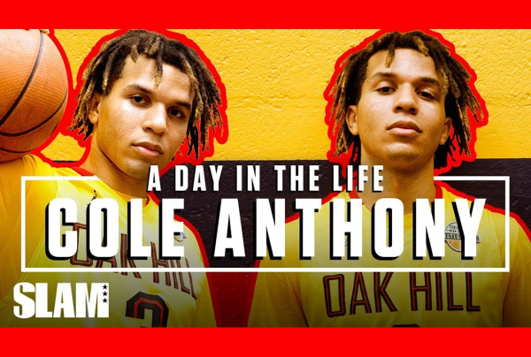 Cole Anthony Came to Oak Hill for GREATNESS: SLAM Day in the Life