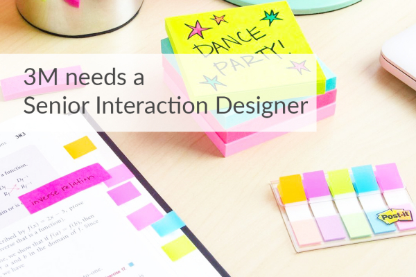 3M needs a Senior Interaction Designer