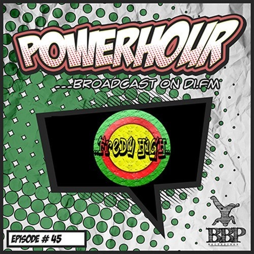 Fredy High – Breakbeat Paradise Power Hour – Episode 45