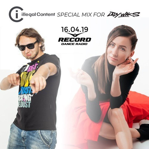 ilLegal Content – Guest Mix For Lady Waks Record Club – 16.4.2019