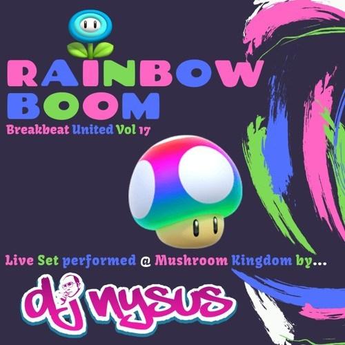 DJ Nysus – Rainbow Boom – Breakbeat United 17