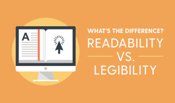 Readability vs. Legibility: What's the Difference?
