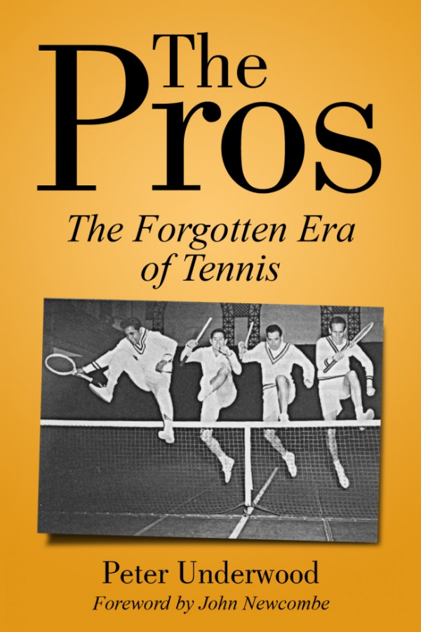 """Nobel Peace Prize Winner's Book """"The Pros: The Forgotten Era Of Tennis"""" Released By New Chapter Press"""