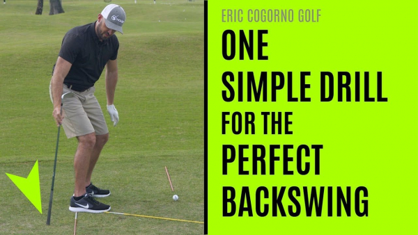 Eric Cogorno: One Simple Drill for a Perfect Backswing