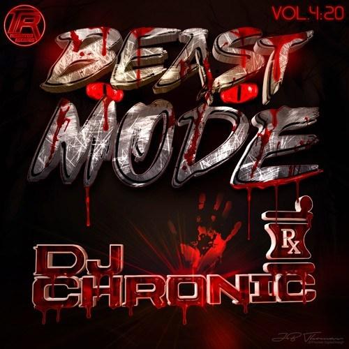 DJ Chronic – Beast Mode – Vol 420 – Theoryon Records