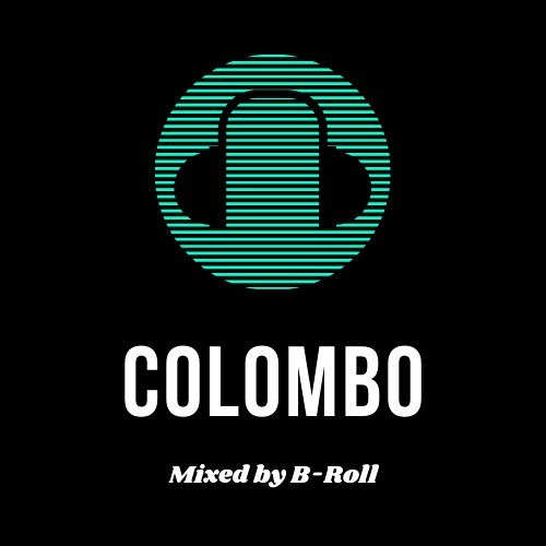 Colombo – Mixed by B-Roll