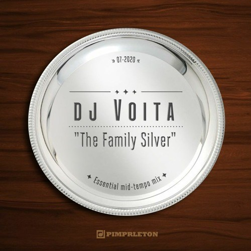 DJ Voita – The Family Silver (Essential Mid Tempo Mix July 2020)