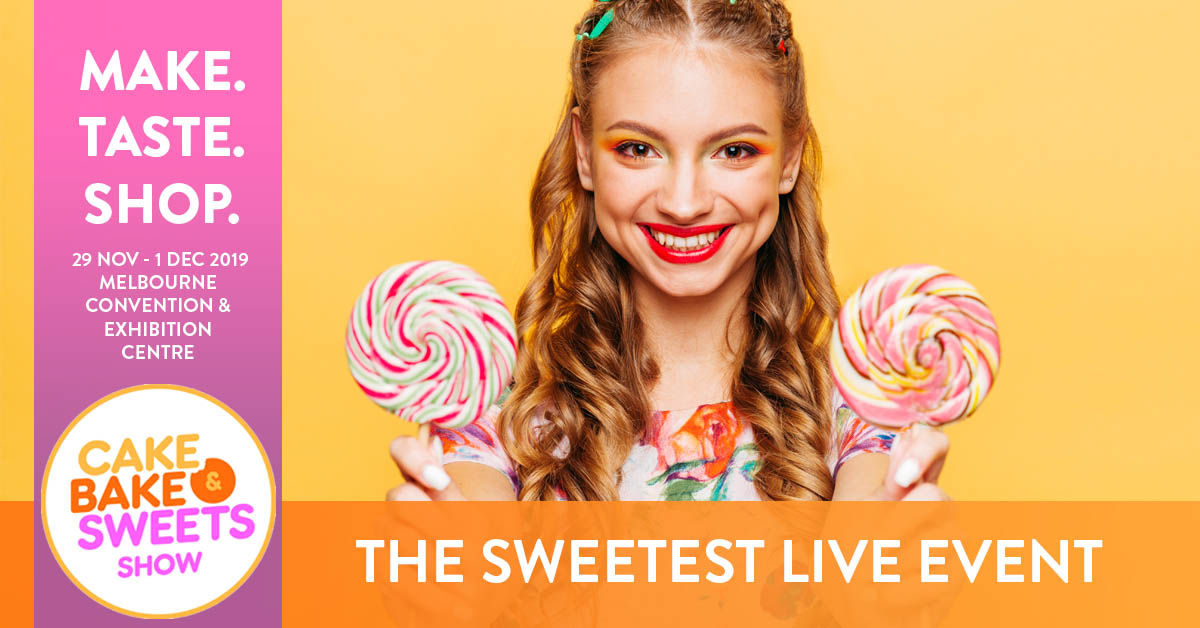 Tickets - Cake Bake & Sweets Show Melbourne