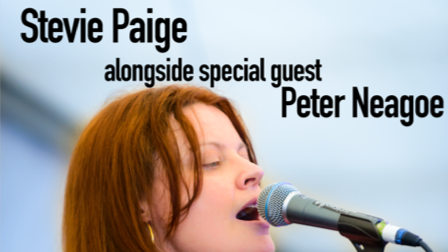 Stevie Paige with special guest Peter Neagoe
