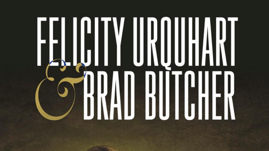 "Felicity Urquhart and Brad Butcher ""New Harmony"" Tour"