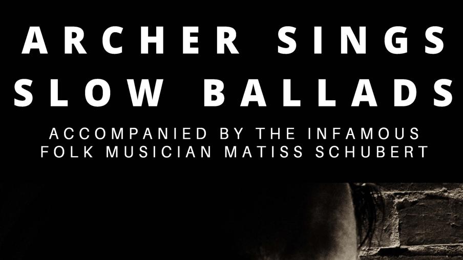 ARCHER w' Matiss Schubert
