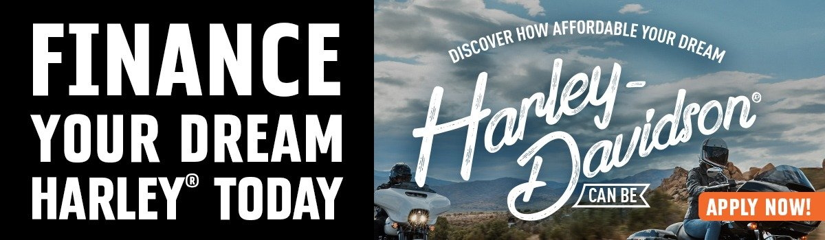 FINANCE YOUR DREAM HARLEY® TODAY Large Image