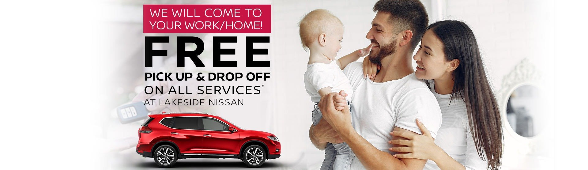 Lakeside Nissan - Free Delivery & Pickup Service
