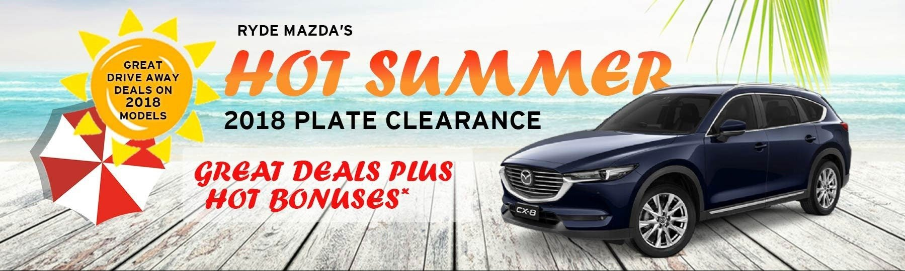 Ryde Mazda Hot Summer 2018 Plate Clearance