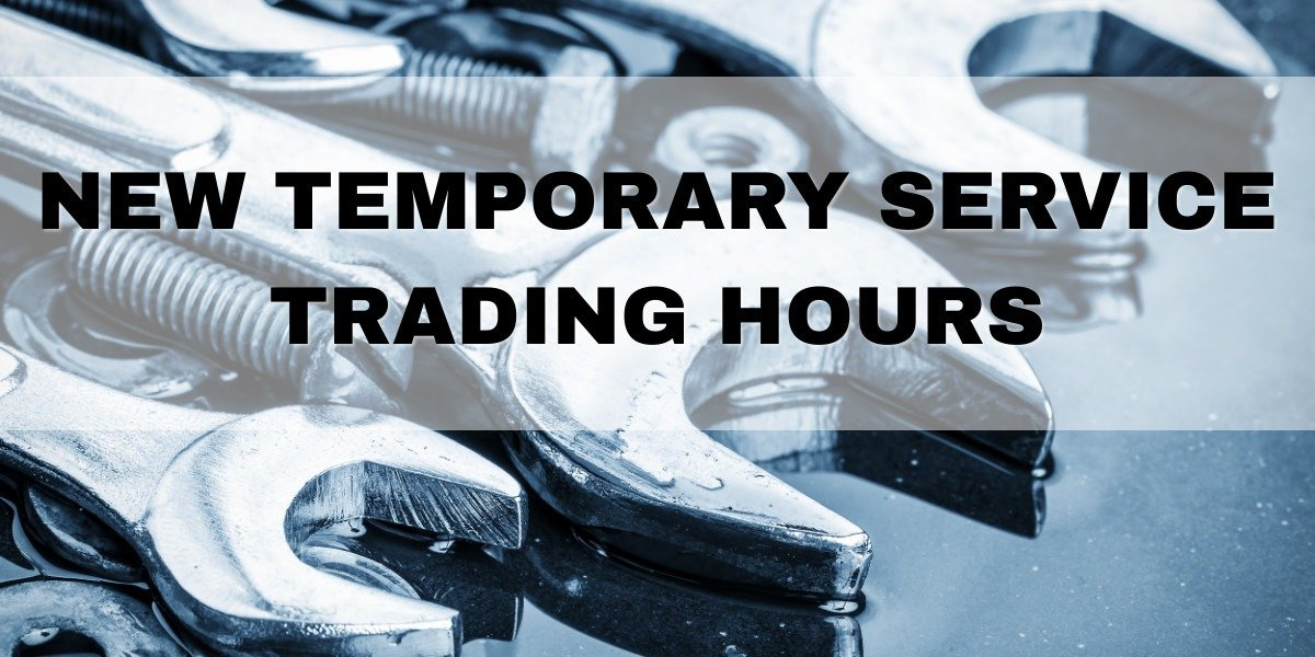 blog large image - Temporary Service Operating Hours