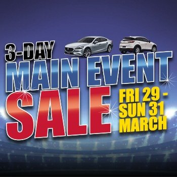Graeme Powell Frankston Mazda's 3-Day Main Event Sale Friday March 29 - Sunday March 31! Small Image