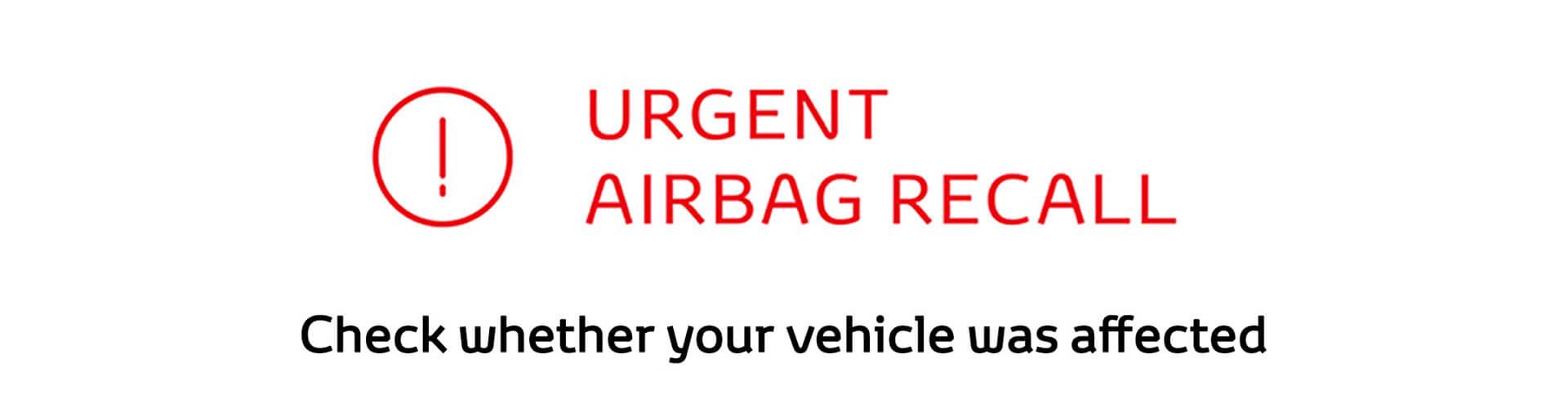 Urgent Airbag Recall
