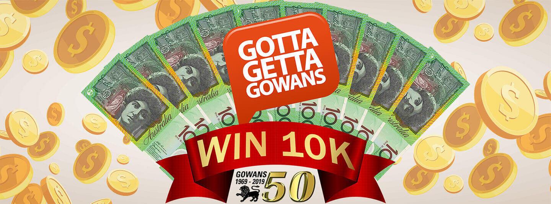Win 10k at Gowans