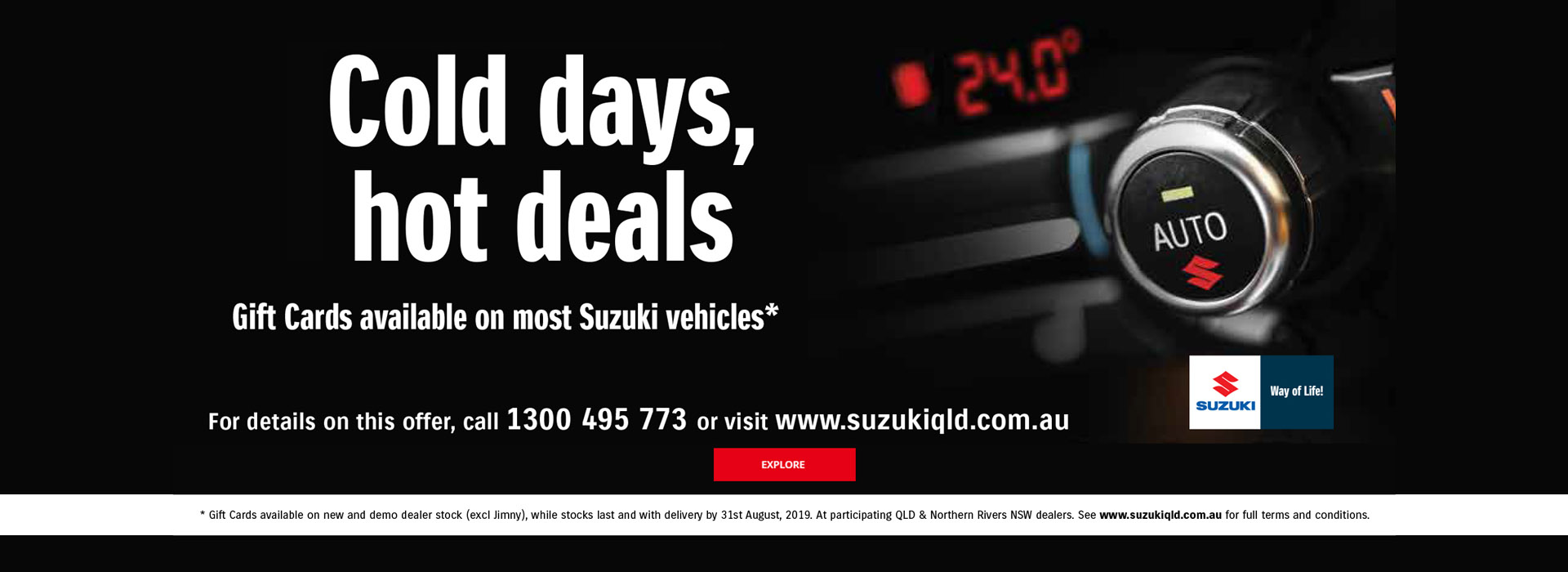 Suzuki QLD - Cold Days Hot Deals