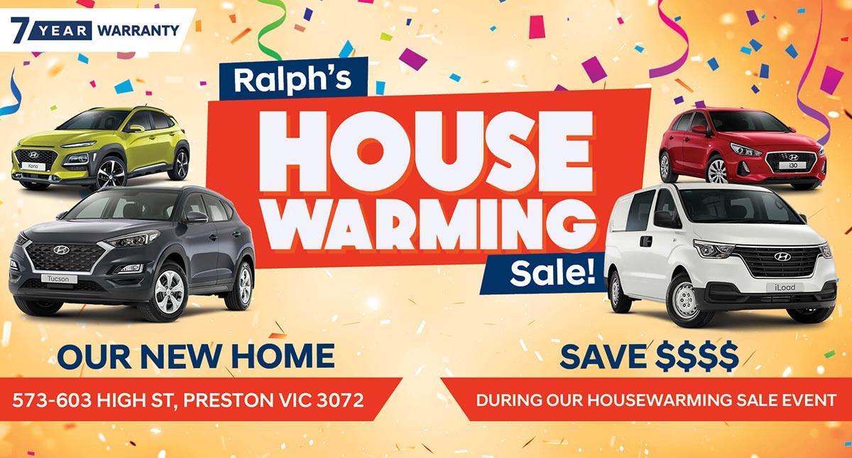 Ralph's House Warming Sale