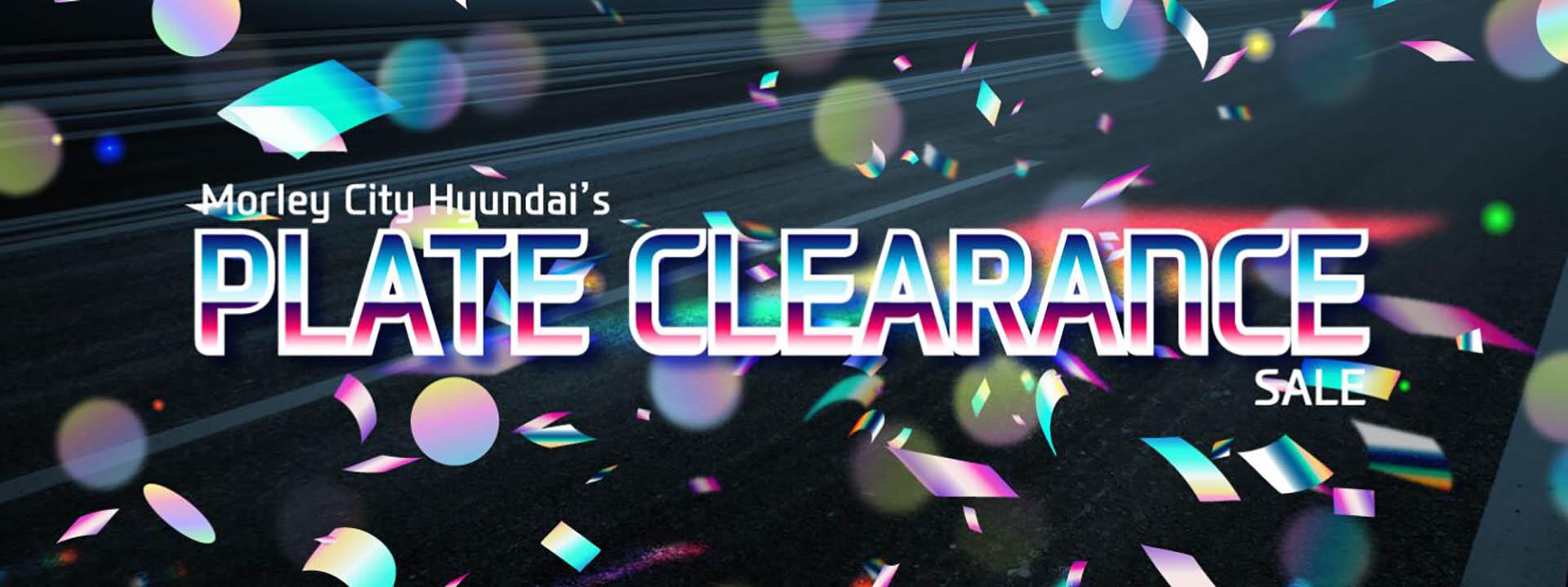 Morley City Hyundai's Plate Clearance
