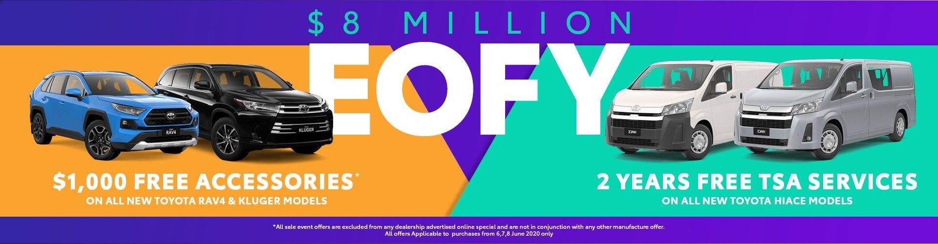 $8 MILLION EOFY EVENT