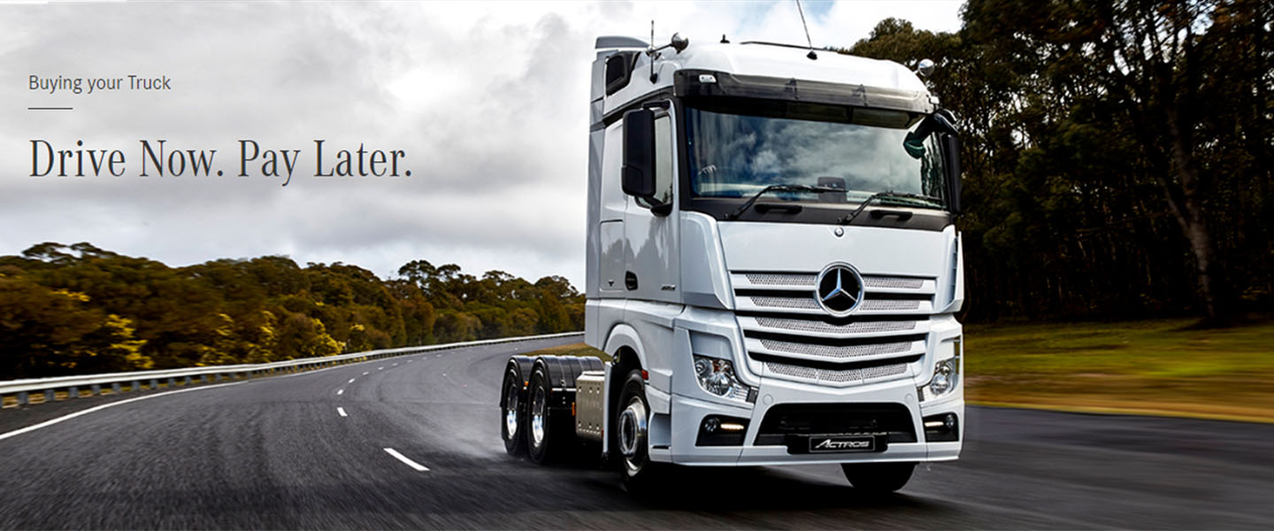 Mercedes-Benz Trucks - Drive Now. Pay Later.