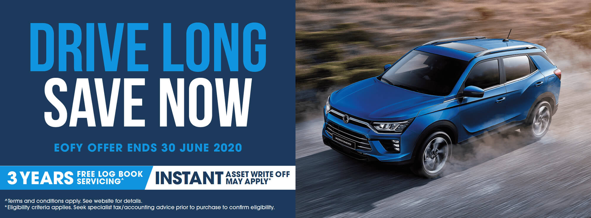SsangYong Drive Long Save Now EOFY Offer