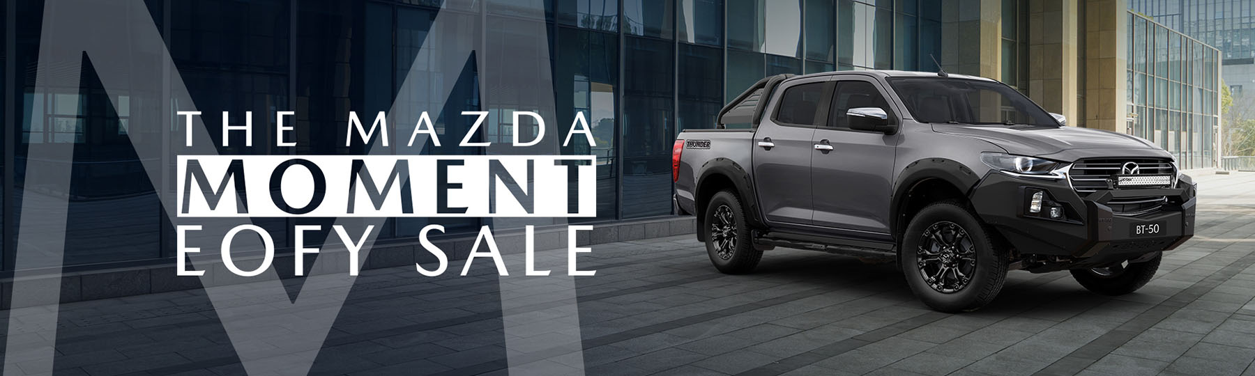 The Mazda Moment EOFY Sale