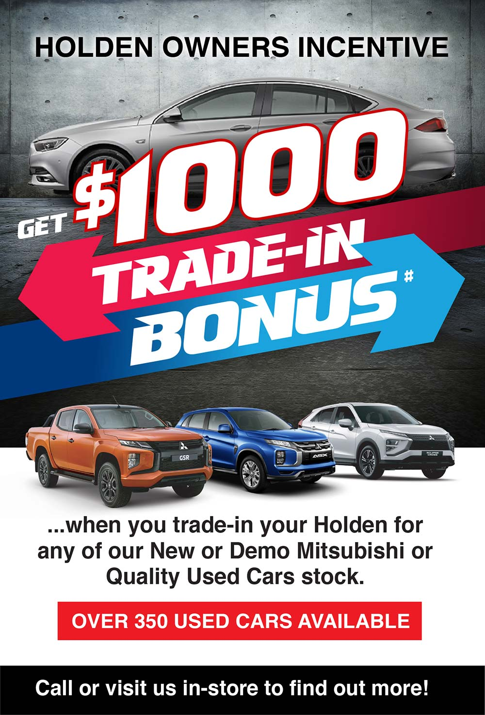 Steinborner Mitsubishi   Holden Owners Incentive Special Offer